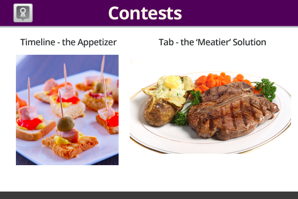 timeline contest versus tab contest, appetizer vs full meal