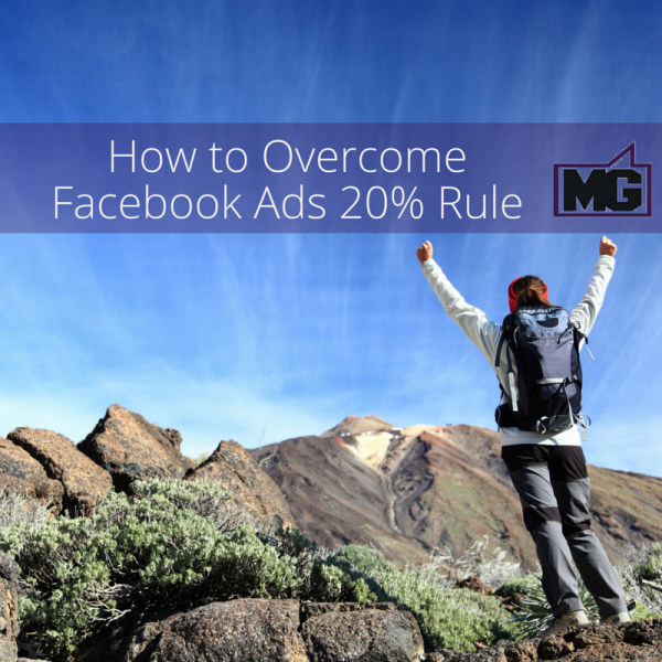 how to overcome facebook ads 20 percent rule