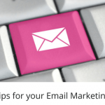 4 Key Tips for your Email Marketing 315