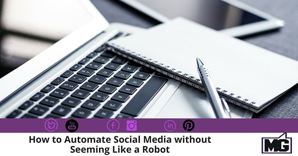 How to Automate Social Media without Seeming Like a Robot 315
