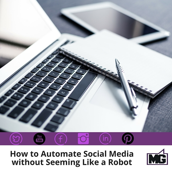 How to Automate Social Media without Seeming Like a Robot 600