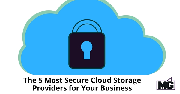 The 5 Most Secure Cloud Storage Providers for Your Business - 315