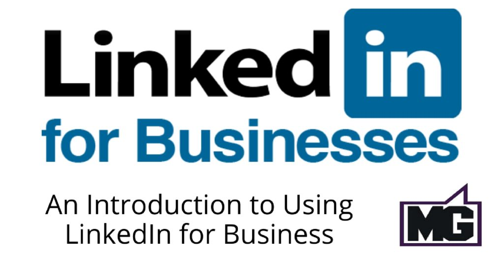 An Introduction to LinkedIn for Business