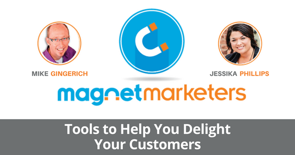 Tools to Help you Delight your Customers