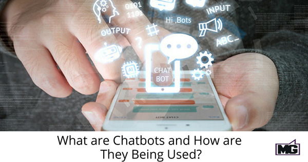 What are Chatbots and How are They Being Used_-315