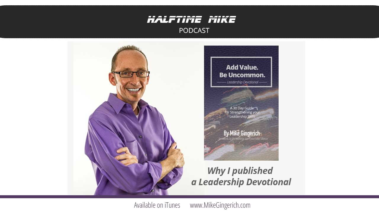 Why I published a leadership devotional