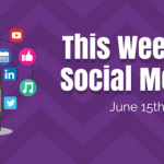 Social Media and Facebook Updates for week ending 615
