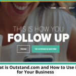 What is Outstand.com and How to Use it for Your Business