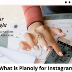 What is Planoly for Instagram-315(1)