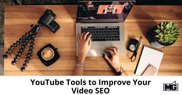 YouTube Tools to Improve Your Video SEO-315