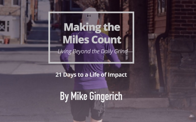 Making the Miles Count