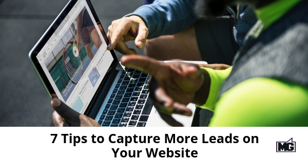 7-Tips-to-Capture-More-Leads-on-Your-Website-315