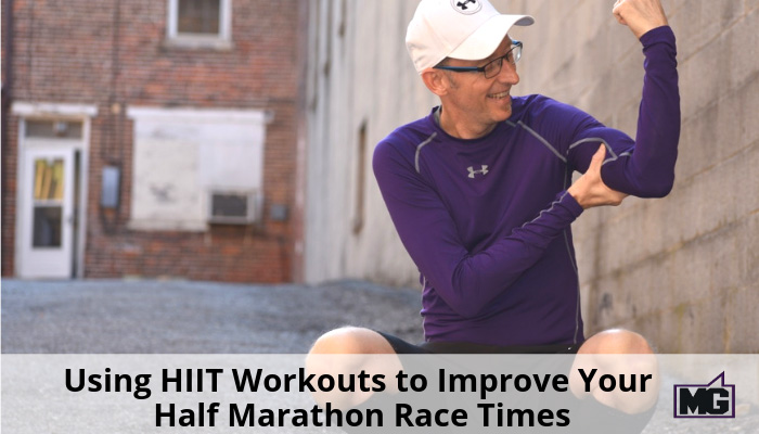 Using-HIIT-Workouts-to-Improve-Your-Half-Marathon-Race-Times-700