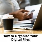 How-to-Organize-Your-Digital-Files-700
