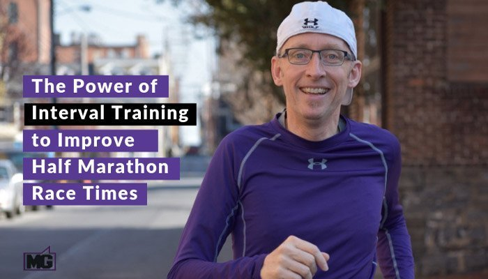 The-Power-of-Interval-Training-to-Improve-Half-Marathon-Race-Times-700