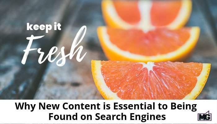 Why-New-Content-is-Essential-to-Being-Found-on-Search-Engines-700-(1)