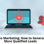 Video-Marketing_-How-to-Generate-More-Qualified-Leads-700