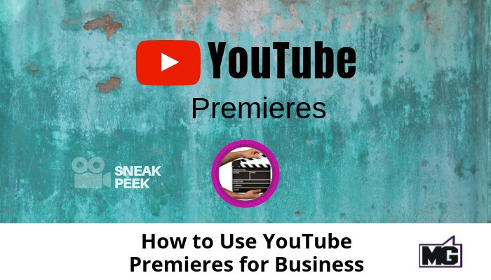 How-to-Use-YouTube-Premieres-for-Business--700