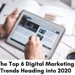 The-Top-6-Digital-Marketing-Trends-Heading-into-2020-1-700-(1)