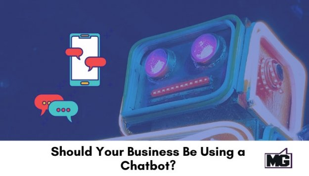 Should-Your-Business-Be-Using-a-Chatbot