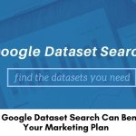 How-Google-Dataset-Search-Can-Benefit-Your-Marketing-Plan-700