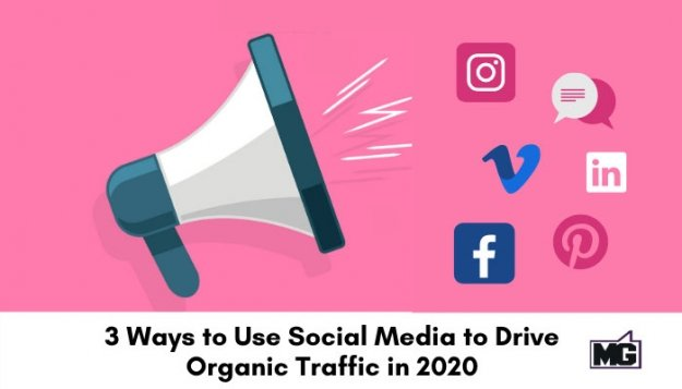 3-Ways-to-Use-Social-Media-to-Drive-Organic-Traffic-in-2020