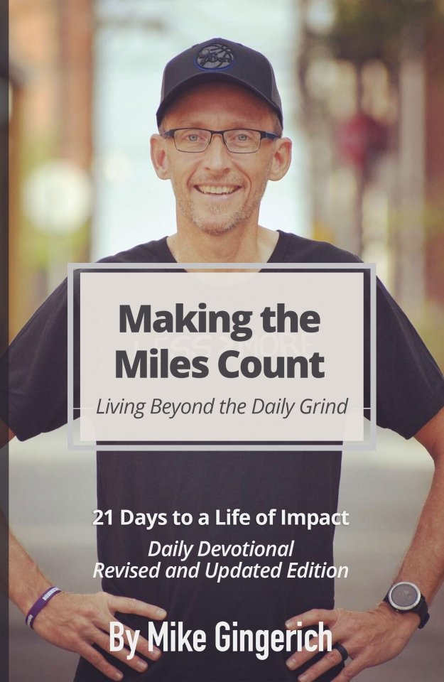 Making the Miles Count Mike Gingerich Edition 2
