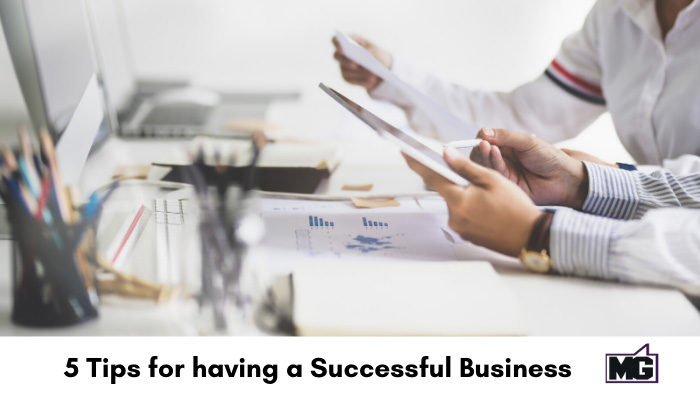 5-Tips-for-having-a-Successful-Business-700