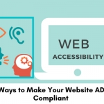 3 ways to make your website ADA compliant.
