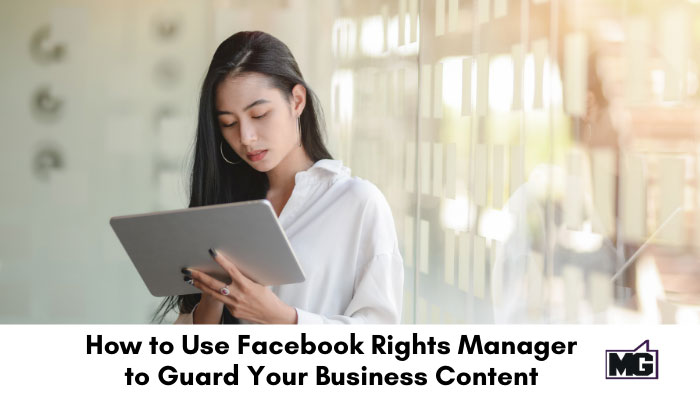Woman holding an iPad checking Facebook Rights Manager online.