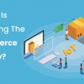 How IoT is impacting the eCommerce