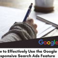 How-to-Effectively-Use-the-Google-Responsive-Search-Ads-Feature