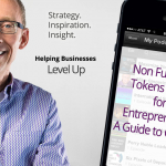 Non Fungible Tokens for Entrepreneurs: A Guide to Growth