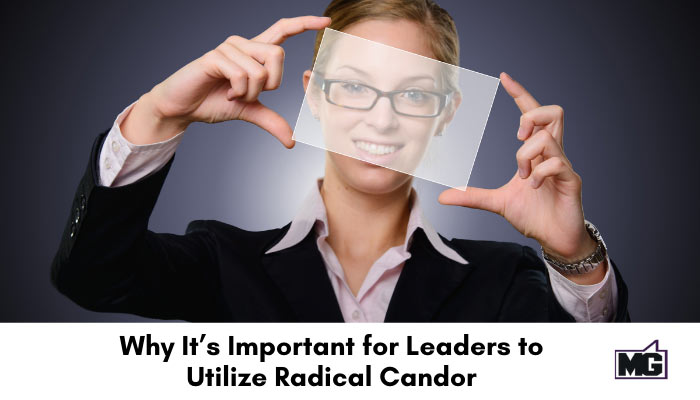 Why-Its-Important-for-Leaders-to-Utilize-Radical-Candor