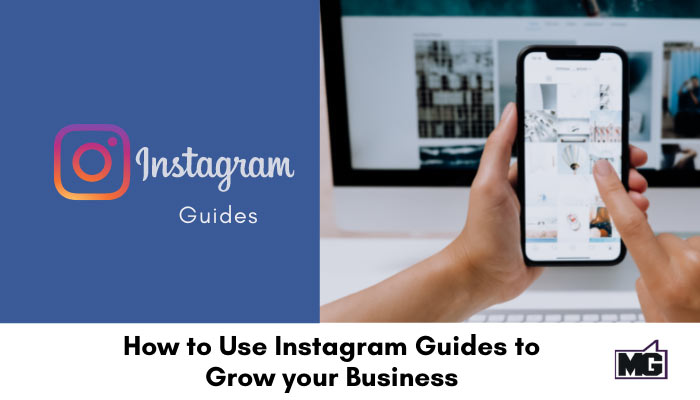 How-to-Use-Instagram-Guides-to-Grow-your-Business.